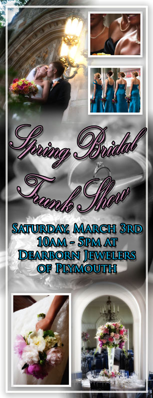 Dearborn Jewelers Spring Bridal Trunk Show